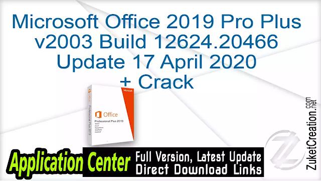 Microsoft Office 2019 Pro Plus v2003 Build 12624.20466 Update 17 April 2020 + Crack